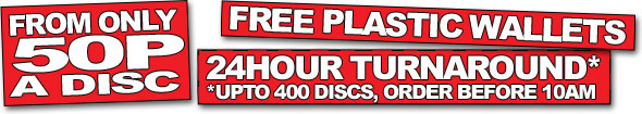 From only 50p a disc, free plastic wallets on all orders, same day delivery upto 400 discs. Cd dvd duplication and printing from www.cdmaster.co.uk